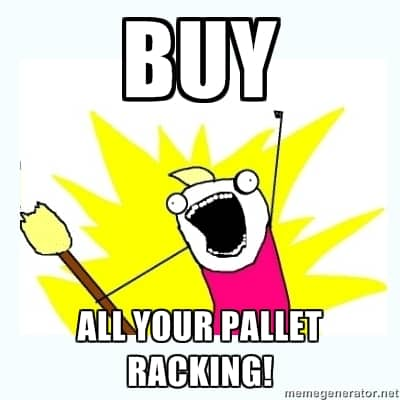 Buy all of your pallet racking