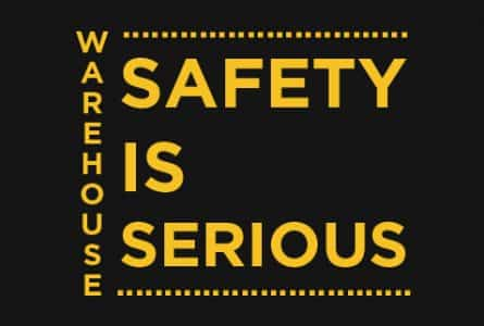 Warehouse safety is serious business