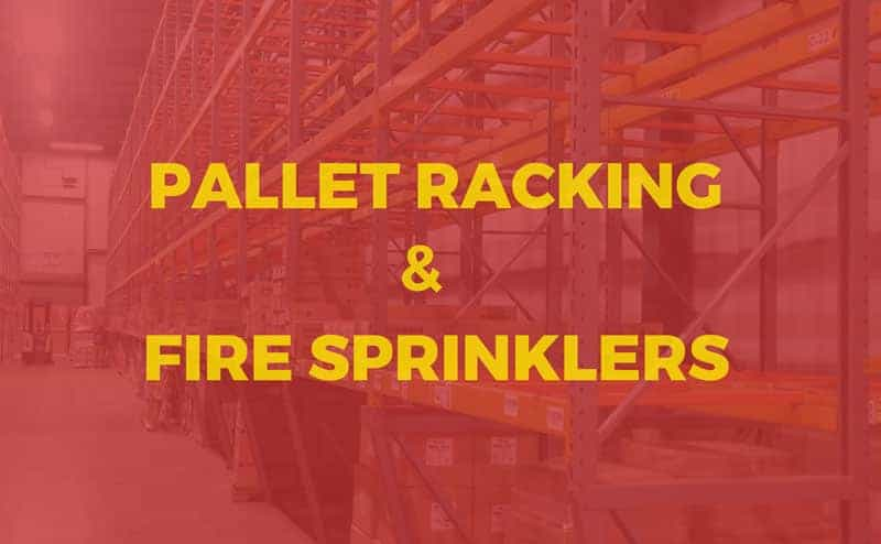 Changing Trends in Rack Systems Demand a Closer Look at Sprinklers