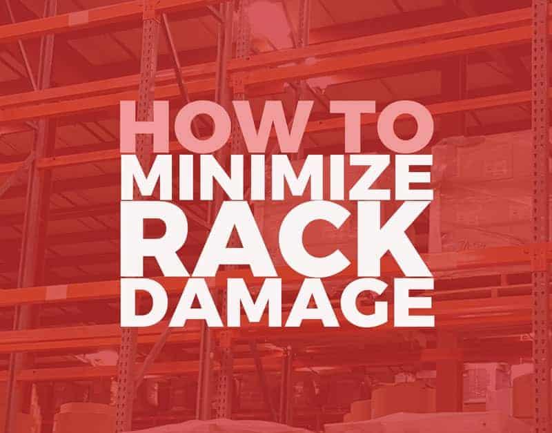 How to Minimize Pallet Rack Damage