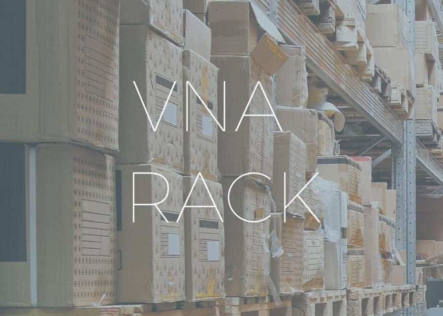 Very Narrow Aisle (VNA) Racking: Should You Consider It for Your Warehouse?
